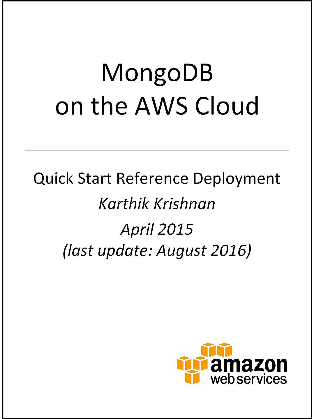 しなければならない派手しっとりMongoDB on AWS (AWS Quick Start) (English Edition)