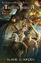 A Triad in Three Acts: The Complete Forester Trilogy
