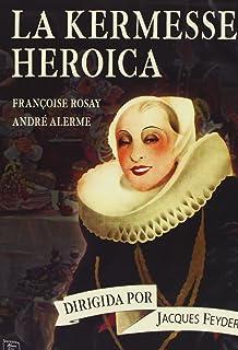 La Kermesse Heroica [DVD]