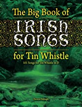 The Big Book of Irish Songs for Tin Whistle