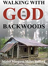 Walking with God in the Backwoods