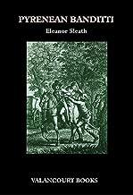 Pyrenean Banditti (Gothic Classics)