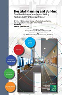 Hospital planning and building. New ideas in hospital planning and building flexibility, quality and energy efficiency