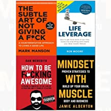 Subtle art of not giving a f*ck[hardcover], life leverage, how to be f*cking awesome, mindset with muscle 4 books collection set