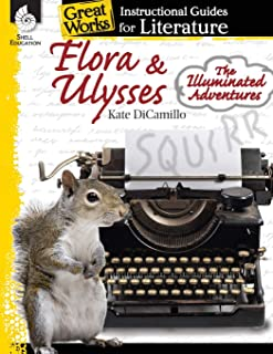Flora & Ulysses: The Illuminated Adventures: An Instructional Guide to Literature