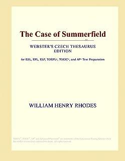 The Case of Summerfield (Webster's Czech Thesaurus Edition)