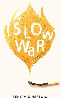 Slow War (The Hugh MacLennan Poetry Series Book 40) (English Edition)