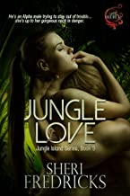 Jungle Love: A quickie-read novellette (Jungle Island Book 3)