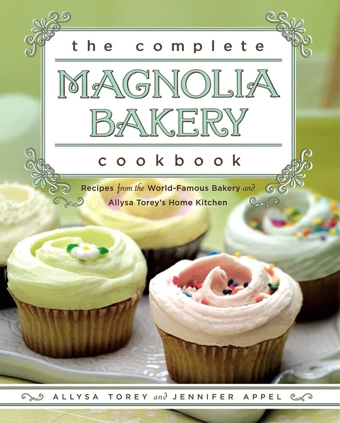 意図的教会壁The Complete Magnolia Bakery Cookbook: Recipes from the World-Famous Bakery and Allysa To (English Edition)