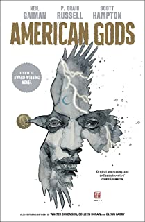 American Gods. Shadows: Adapted for the first time in stunning comic book form