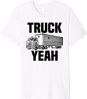 Truck Yeah Premium Shirt Fun Cab-0ver Semi Truck Driver Gift