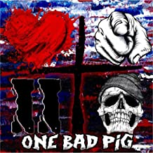 one bad pig love you to death