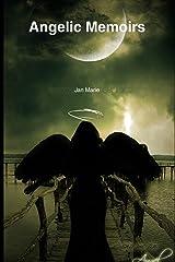 Angelic Memoirs Paperback
