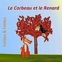 Le Corbeau et le Renard (Contes & Fables) (French Edition)