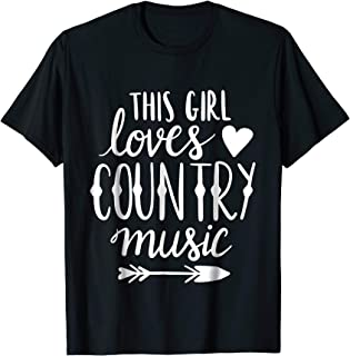 This Girl Loves Country Music Shirt Country Music Lover Gift