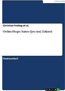 Online-Shops: Status Quo und Zukunft (German Edition)