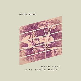 Gogo Griots (feat. Abdou Mboup)