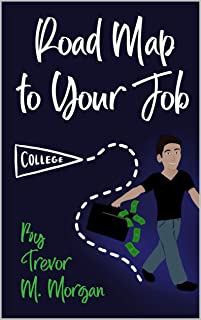 Road Map to Your Job: Navigating to Each Pit Stop on the Road to Employment