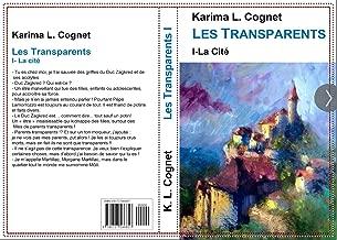 Les Transparents: La cité des Transparents (French Edition)