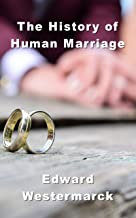 The Human History of Marriage