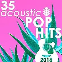 35 Acoustic Pop Hits 2018 (Instrumental)