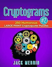 Cryptograms #2: 250 Humorous LARGE PRINT Cryptoquote Puzzles PDF