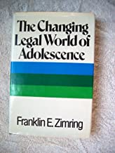 CHANGING LEGAL WORLD OF ADOLESCENCE
