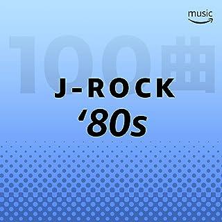 80年代 J-ROCK 100曲