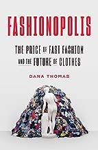 Fashionopolis: The Price of Fast Fashion and the Future of Clothes
