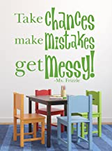 Quote Wall Decals - Take Chances Make Mistakes Get Messy - Ms. Frizzle Quotes, Magic School Bus, Kids Wall Decal Quotes for the Playroom, Classroom, or Bedroom