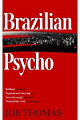 Brazilian Psycho (São Paulo Quartet Book 4) Kindle Edition