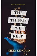 The Things We Keep Kindle Edition
