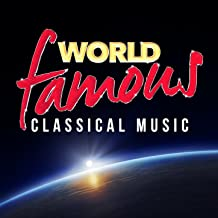 World Famous Classical Music