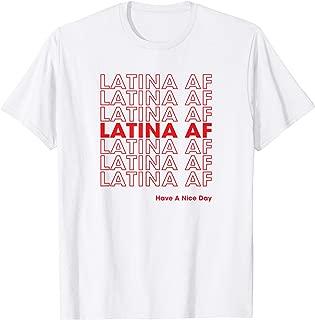 Latina AF Shirt, Latinas Pride Gift for Women & Latin Girls