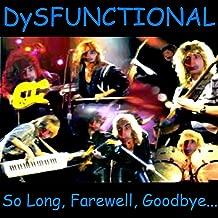So Long, Farewell, Goodbye... Fuck Off! [Explicit]