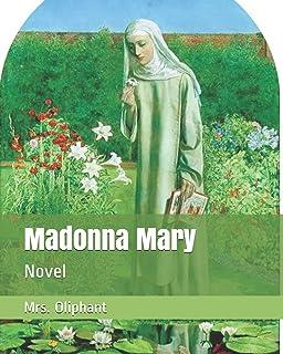 Madonna Mary: Novel