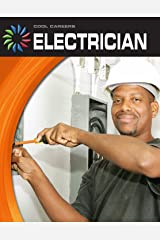 Electrician (21st Century Skills Library: Cool Careers) Kindle Edition