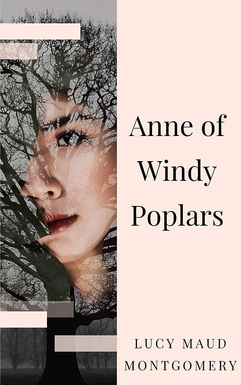 ファッション懲戒周囲Anne of Windy Poplars (English Edition)