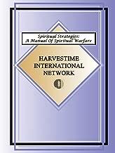 Spiritual Strategies: A Manual for Spiritual Warfare