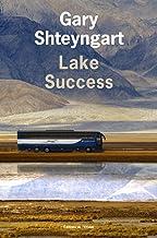 Lake Success (Littérature étrangère) (French Edition)