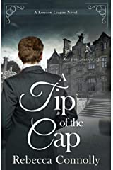 A Tip of the Cap (A London League Book 3) Kindle Edition