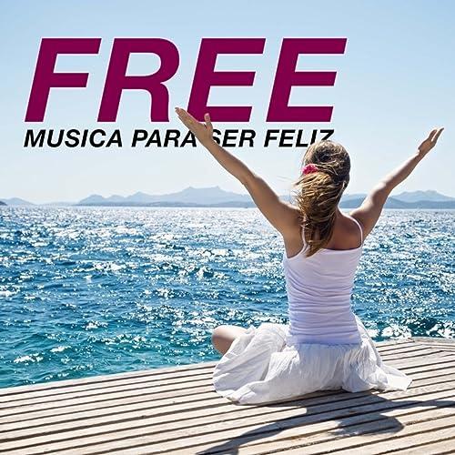 Free - Musica para Ser Feliz