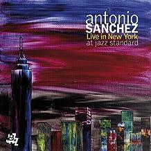 Antonio Sanchez Live In New York At Jazz Standard