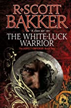 The White-Luck Warrior: Book 2 of the Aspect-Emperor