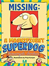 Missing A Magnificent Superdog