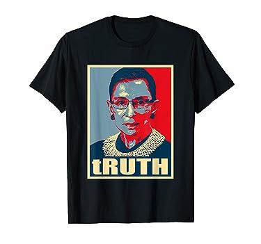 Truth - Notorious RBG Ruth Bader Ginsburg - RBG T-Shirt