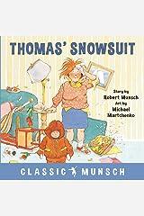 Thomas' Snowsuit (Classic Munsch) Kindle Edition