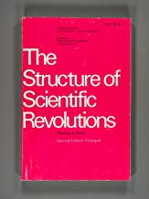 The Structure of Scientific Revolutions, Volume II, Number 2 (Second Edition, Enlarged)