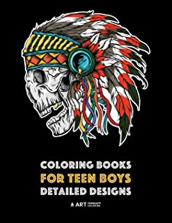 Coloring Books for Teen Boys: Detailed Designs: Complex Drawings for Teenagers & Older Boys; Zendoodle Lions, Tigers, Dragons, Snakes, Skulls & Geometric Patterns