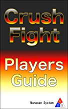 Crush Fight Players Guide(日本語版) NSS Games Guide